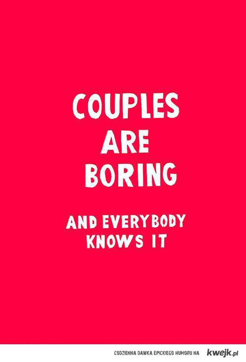 Couples are boring