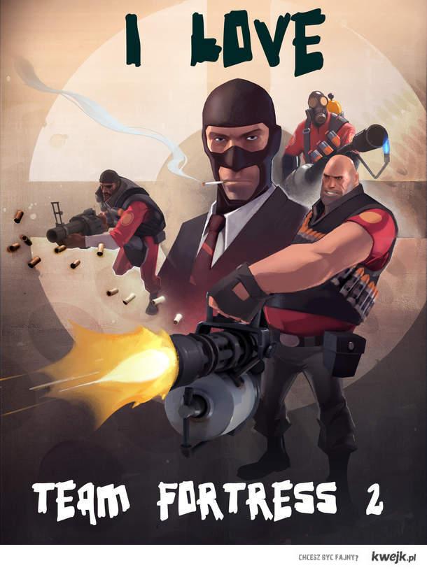 I love Team fortress 2.   SHare
