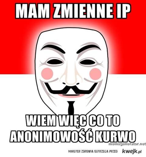 Jestem prawie jak Anonymoous