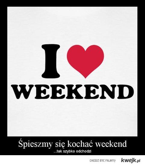 Spieszmy sie kochac weekend
