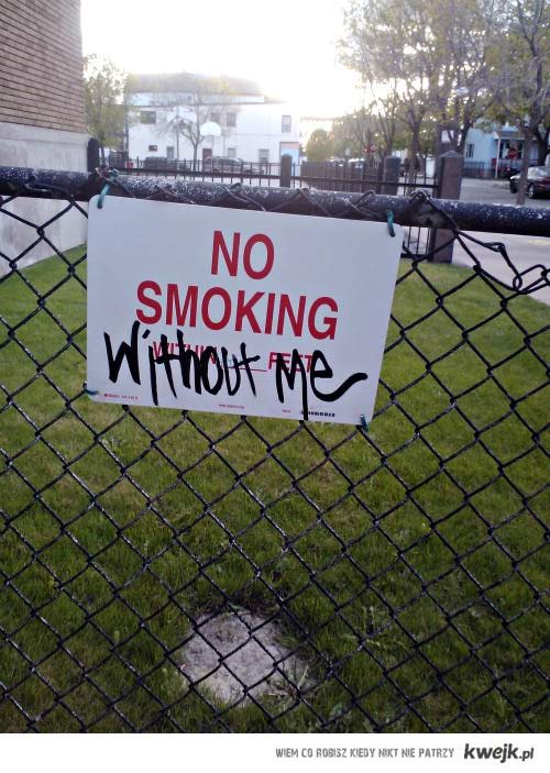 Prosze nie palic beze mnie