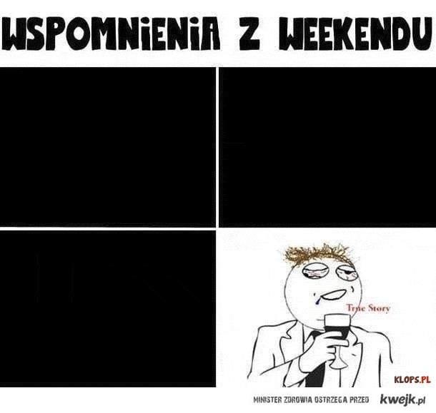 wspomnienia z weekendu