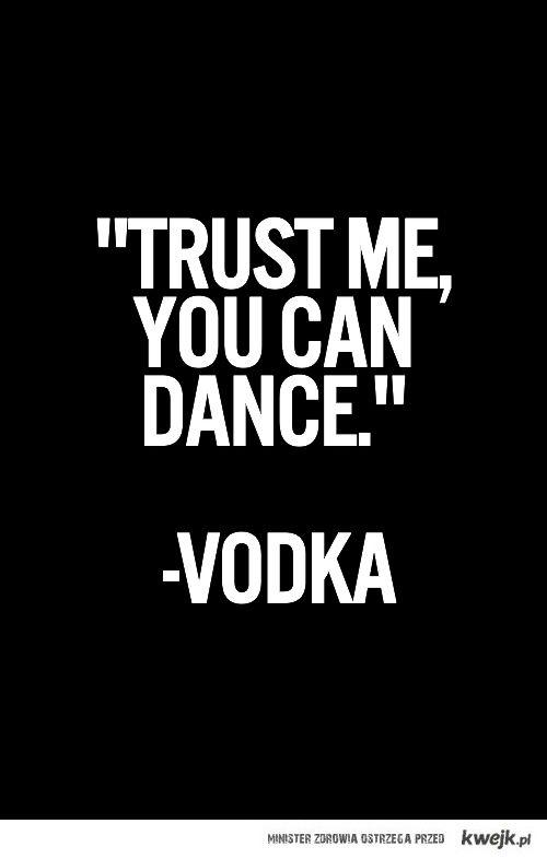 wódka uczy Tańczyć