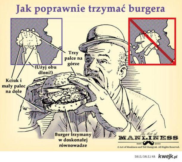 Jak poprawnie jeść burgera