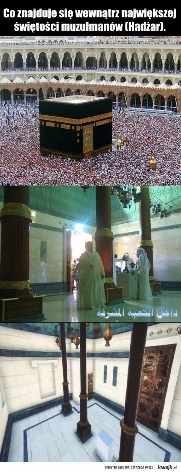 Co znajduje się w największej świętości muzułmanów...