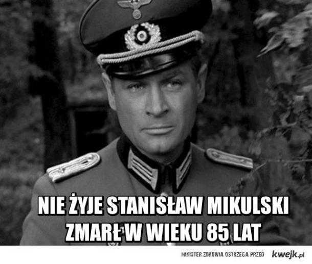Nie żyje Stanisław Mikulski