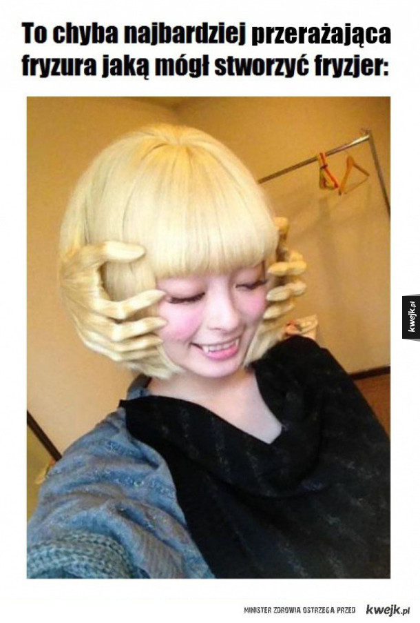 Przerażająca fryzura