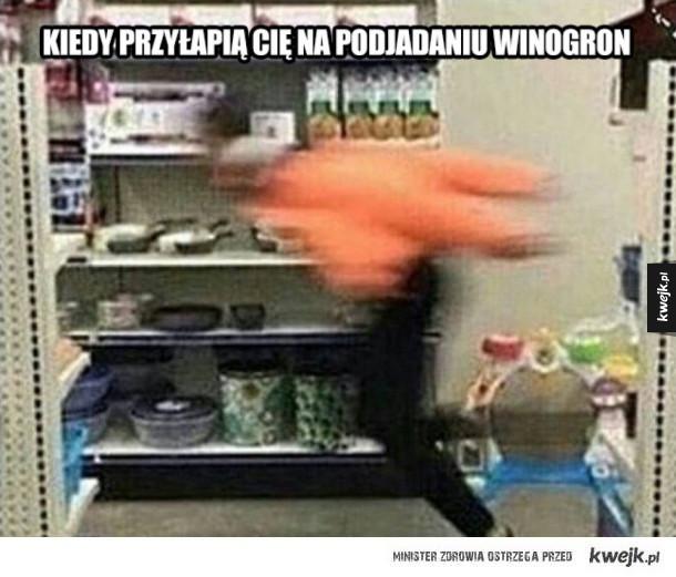 Kiedy przyłapią cię na podjadaniu winogron