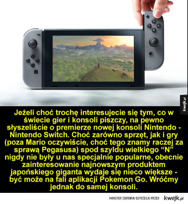 Nintendo Switch - ciekawostki i subiektywny komentarz