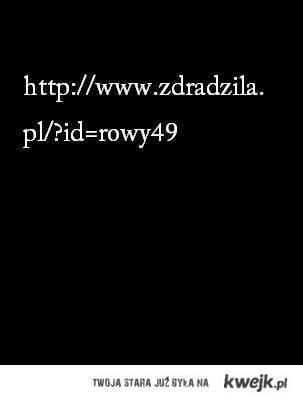 http://www.zdradzila.pl/?id=rowy49