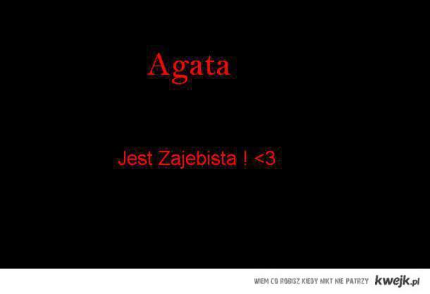 Agata! <3