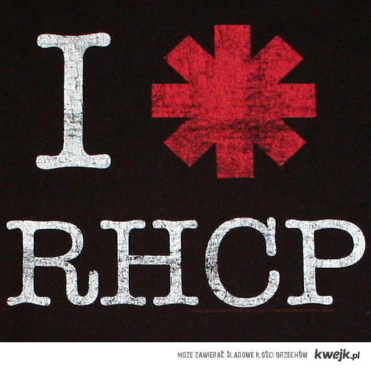 I love Red Hot Chilli Peppers !!