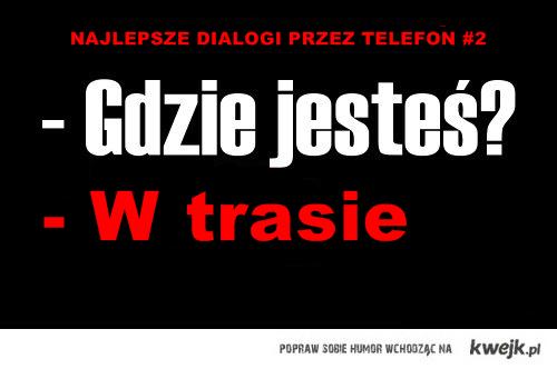 najlepsze dialogi - cz2