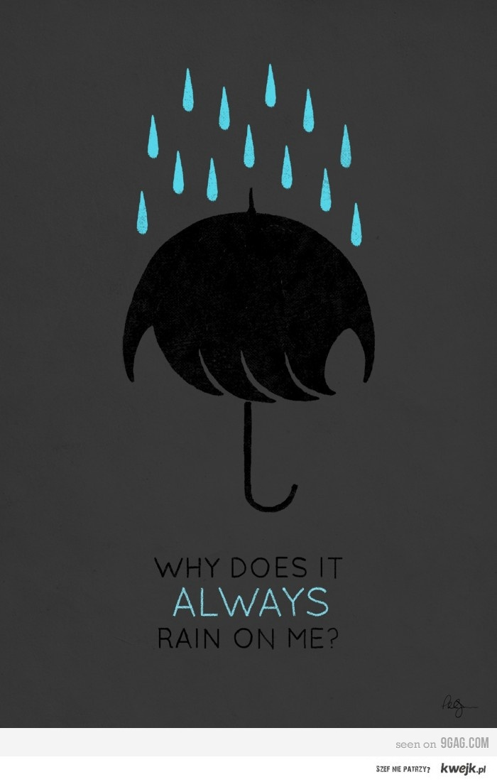 Ubrellas are emo