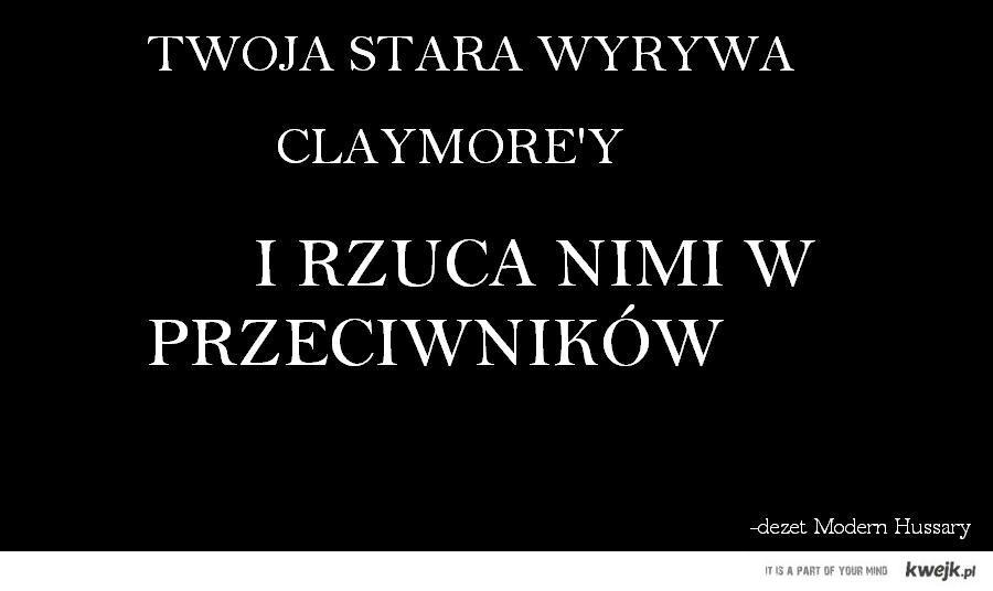 Claymore'y