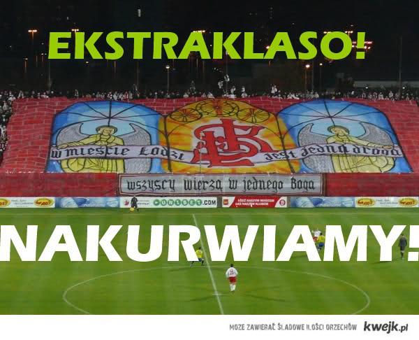 Ekstraklaso!