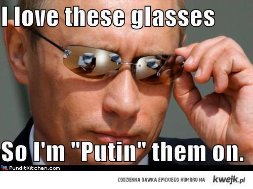 Putin' it on