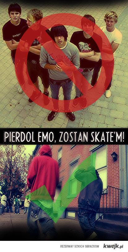 Skate better than emo :)