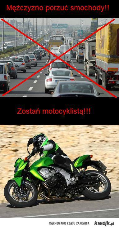 zostaw auta bądź motocyklista