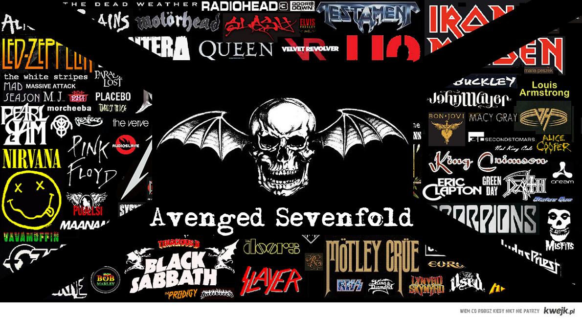 Avenged Sevenfold bitches!