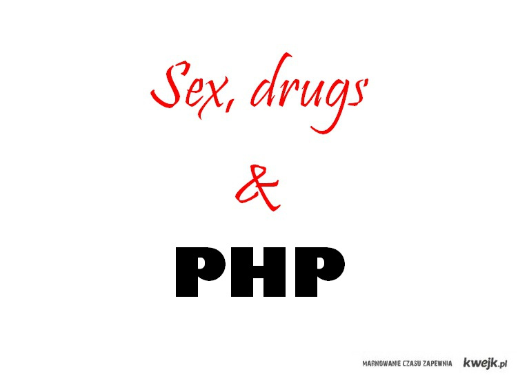 sex_drugs_&_php