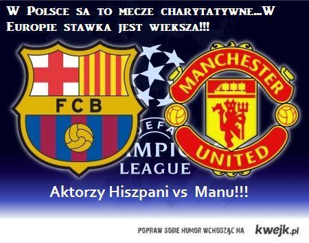 W Polsce sa to mecze Charytatywne