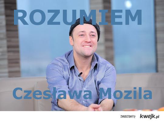 ROZUMIEM Czesława Mozila