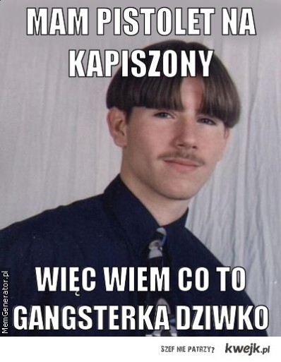 Gangsterka DZIWKO