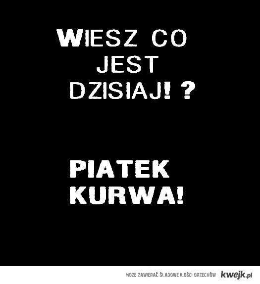 PIĄTEK!