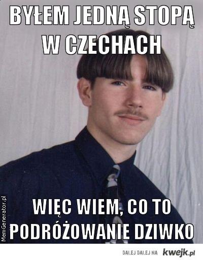 Byłem jedną stopą w Czechach