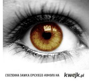 Brązowe oczy!