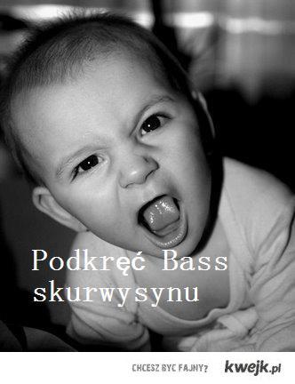 Podkręć Bass!!!
