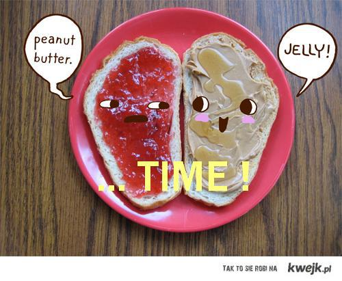 Peaunt, butter, jelly TIME !