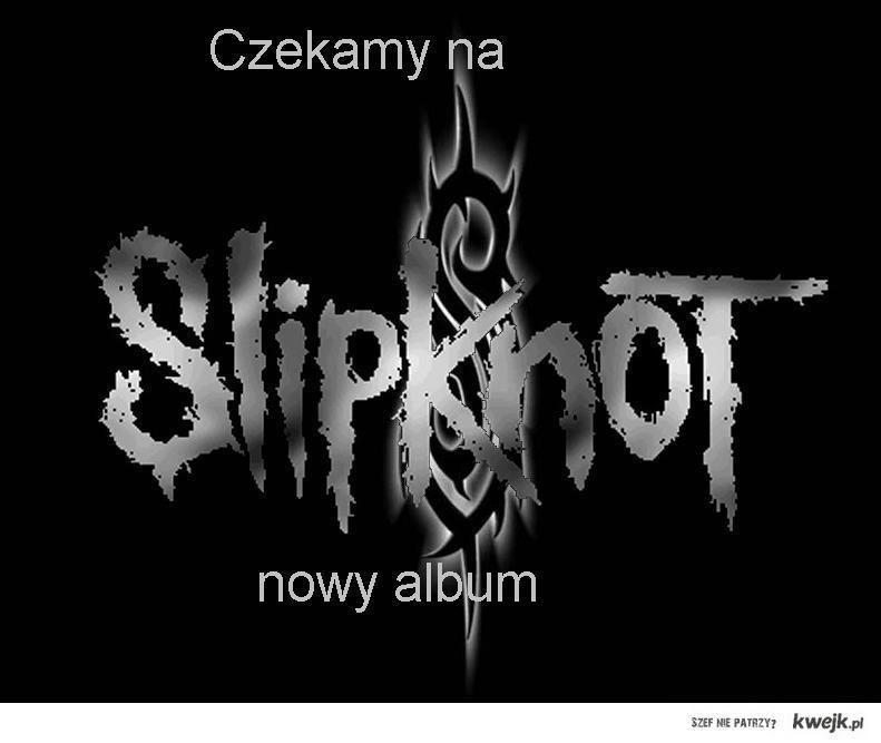 Slipknot!!
