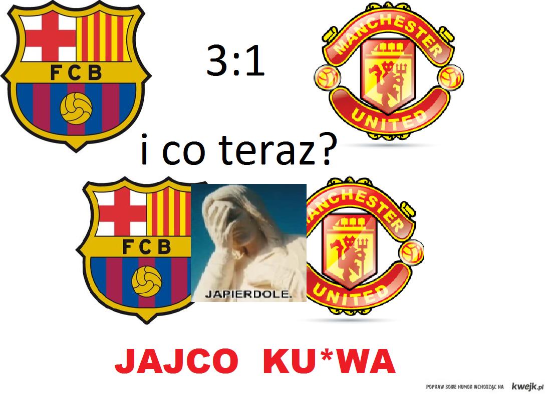 I co teraz Jajco Man Utd vs Barcelona