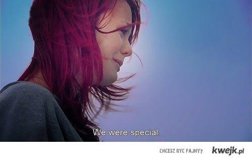 we were special