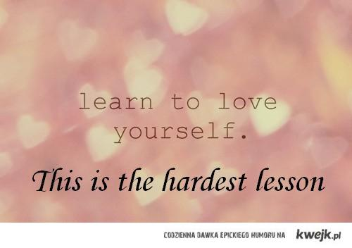Love your body - this is the hardest lesson