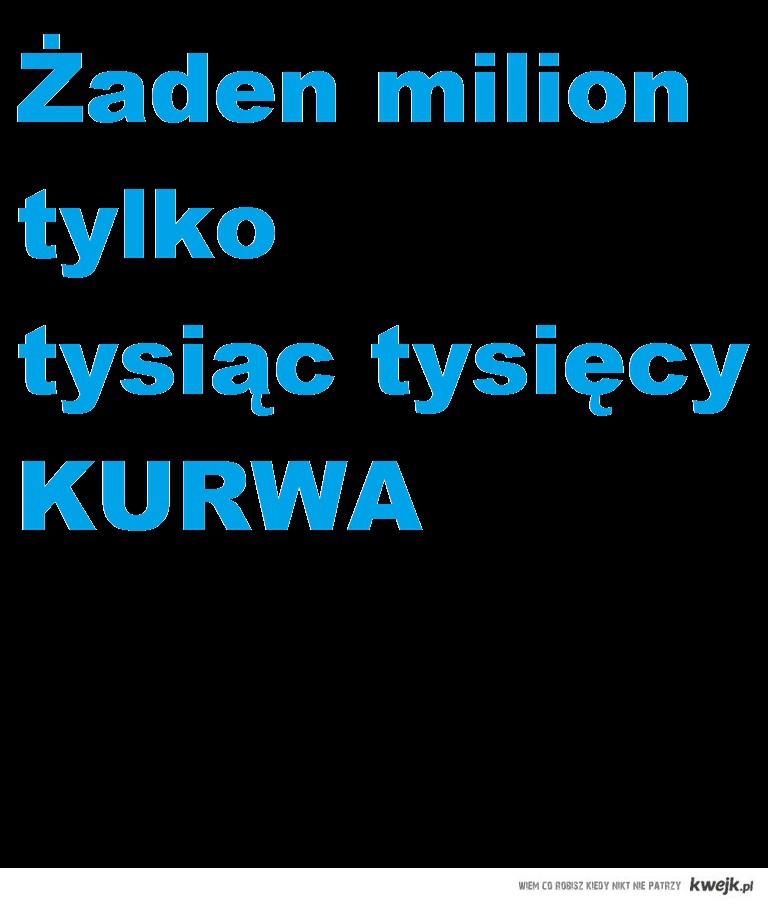 Nie Milion