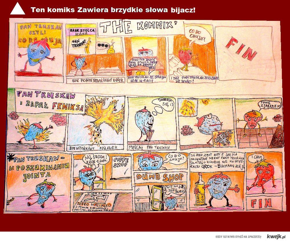 Komiks opowiadający dzieje Pana Truskawa. Już niedługo Pani Cytryna na zakupach.