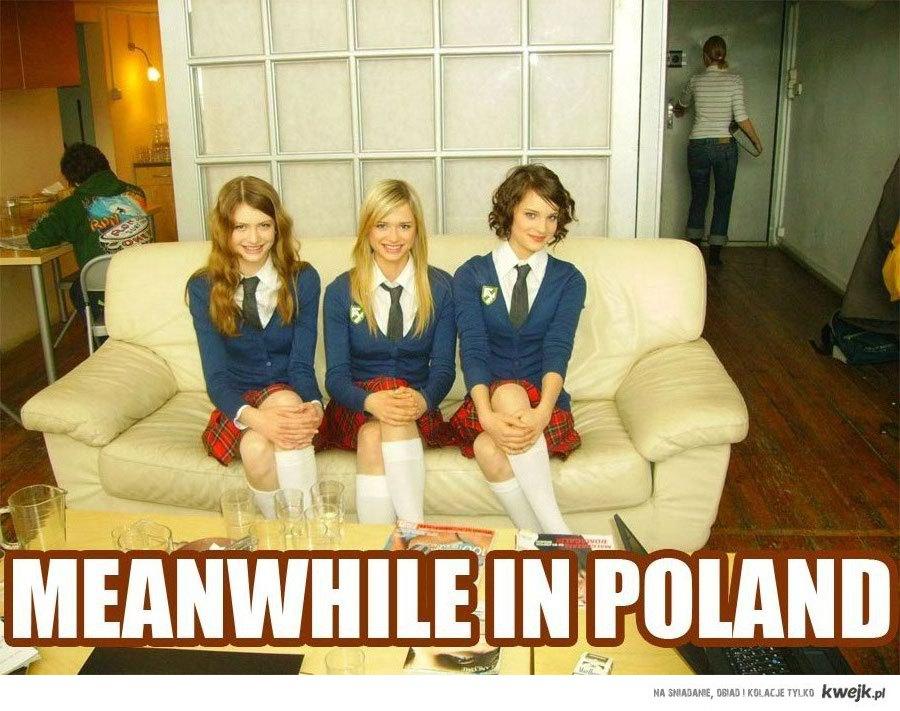 menwhile in poland
