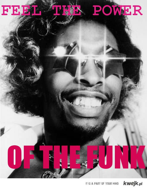 POWER OF THE FUNK!