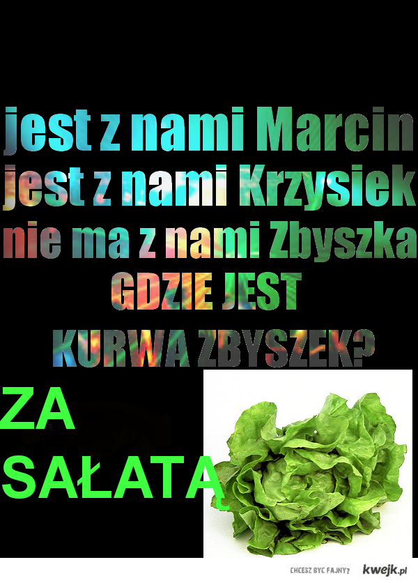 ZA SAŁATĄ