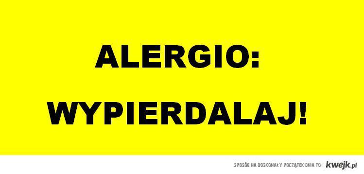 Alergio Wypierdalaj
