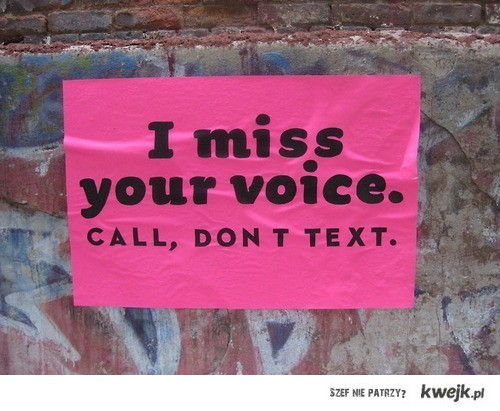 miss your voice