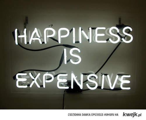 szczęście jest kosztowne