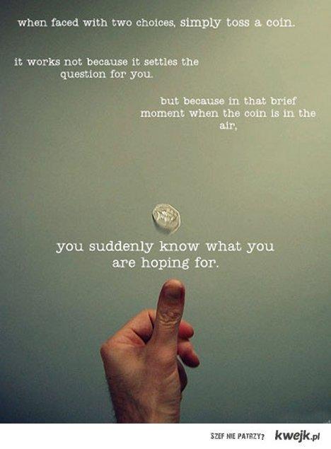 just toss a coin