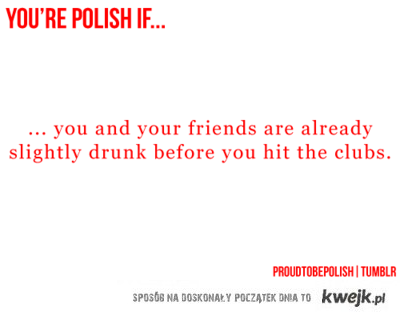 You're Polish