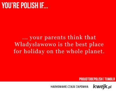 If you are polish