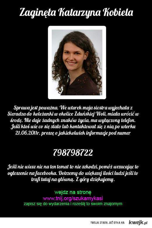 WKLEJAJCIE TO! pomóżmy odnaleźć Kasię!