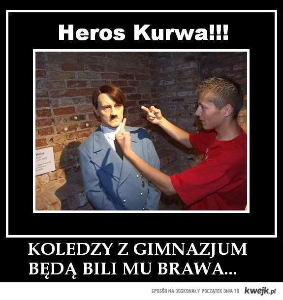 Heros Kurwa!